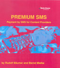 Report Premium SMS published by Mobile Streams